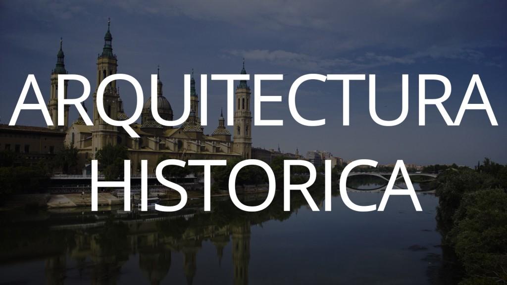 ARQUITECTURA HISTORICA